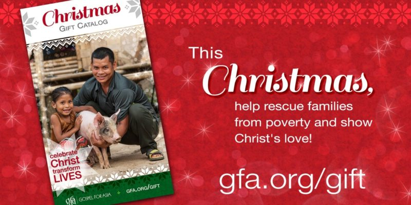 "GFA offers a way to reconsider our perspective on Christmas through its Christmas Gift Catalog theme ""Celebrate Christ and Transform Lives."""
